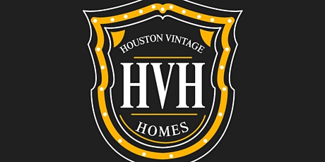 The Design, Renovate & Build MasterClass presented by Houston Vintage Homes tickets