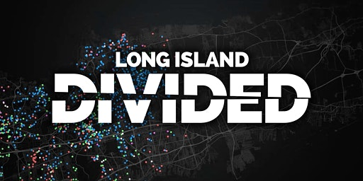 Long Island Divided: A Newsday Live Conversation
