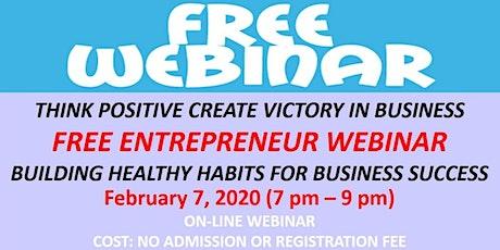 Free Entrepreneur Webinar Feb 7 2020 tickets