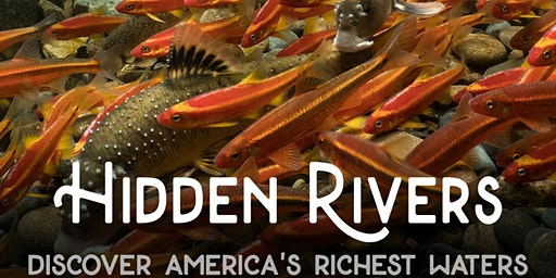 Hidden Rivers Film Screening