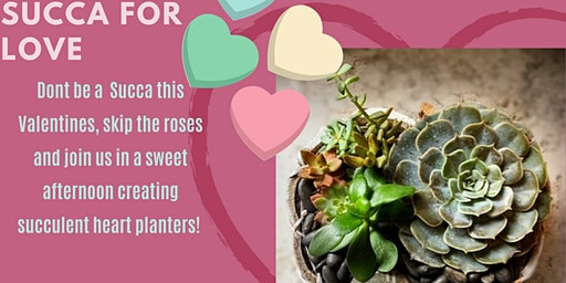 Succa for Love - Plant Workshop