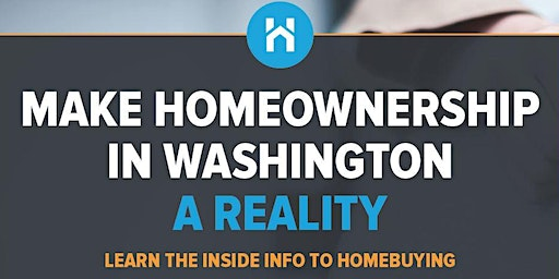 First Time Home Buyer Class - Washington State Housing Finance Commission