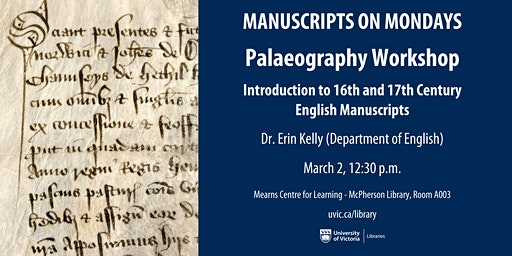 Paleography Workshop: Introduction to 16th and 17th Century English Manuscr