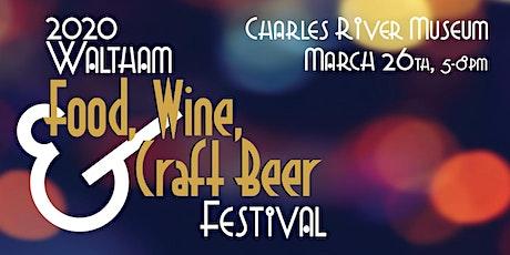 2020 Waltham Food, Wine, & Craft Beer Festival tickets