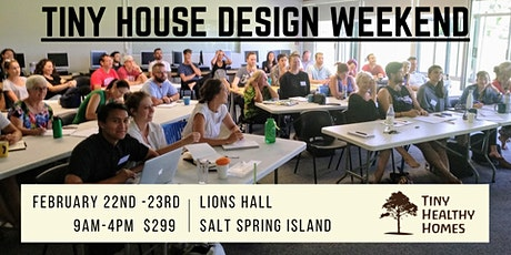 Tiny House Design Weekend (Salt Spring island) tickets
