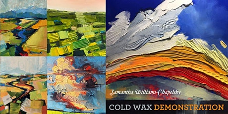Cold Wax Demo • Oil Painting Demonstration by Samantha Williams-Chapelsky 2020 tickets