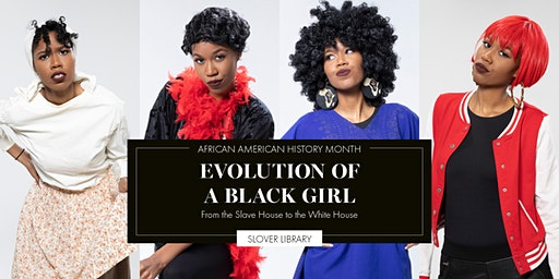 Evolution of a Black Girl: From the Slave House to the White House