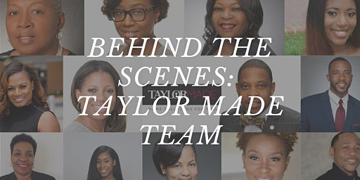 Behind the Scenes of the Taylor Made Team