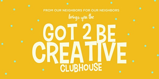 Got2BeCreative Clubhouse_0120