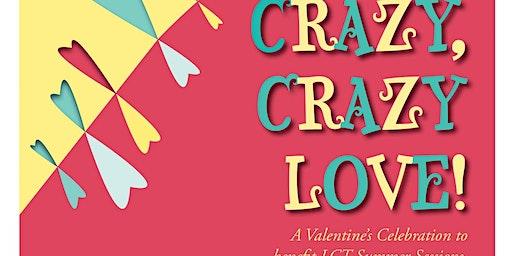 Crazy, Crazy, Love!