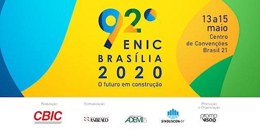 92º ENIC - Encontro Nacional da Indústria da Construção