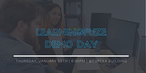LearningFuze Demo Day @Eureka Building - 1621 Alton Parkway, Irvine