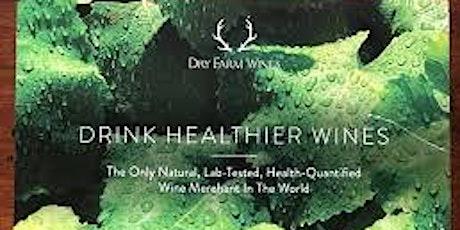Dry Farm, Finest Organic, Natural Wine Tasting  tickets