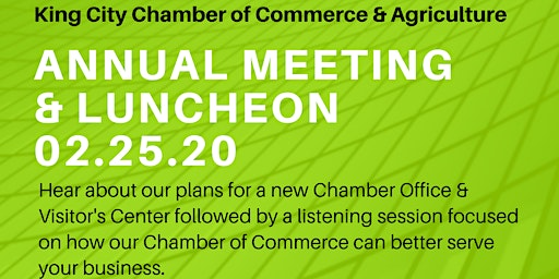 Annual Meeting - King City Chamber of Commerce & Agriculture