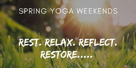 Spring in to Wellness - February Yoga Weekend tickets
