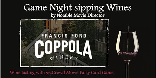GETCREWD GAME NIGHT WITH WINES BY NOTABLE MOVIE DIRECTOR @ TERRY'S PLACE