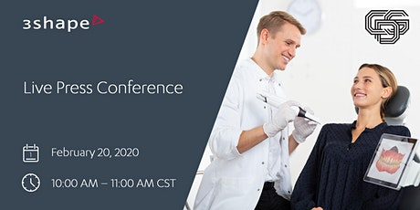 Join 3Shape at our Live Chicago Press Conference tickets
