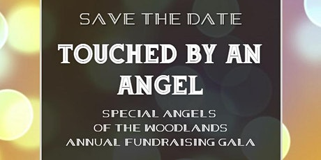 Touched By An Angel 2020 Gala benefiting Special Angels of The Woodlands tickets