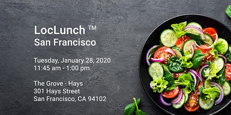 LocLunch San Francisco - New Year Kick off Lunch  tickets