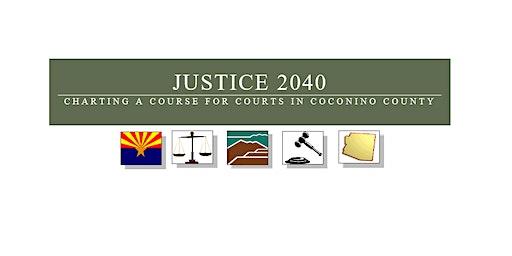 Justice 2040 Strategic Planning Forum