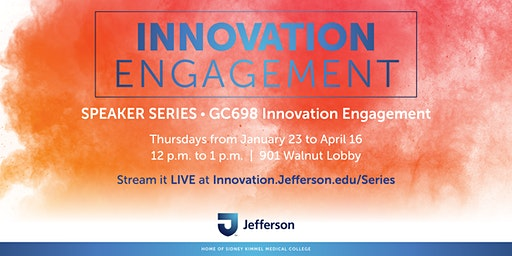 Jefferson Innovation Engagement Speaker Series 2020