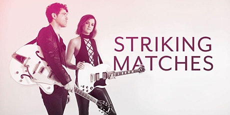 Striking Matches tickets