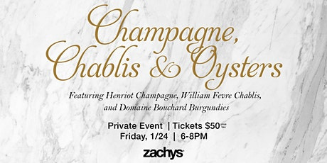 The Perfect Pairings: Chablis, Champagne , Oysters & More! tickets