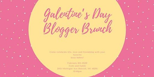 Galentine's Day Blogger Brunch