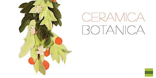Ceramic Botanica - Exhibition Reception