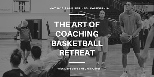 The Art of Coaching Basketball Retreat