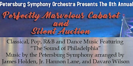"""Petersburg Symphony - """"Perfectly Marvelous Cabaret and Silent Auction"""" tickets"""