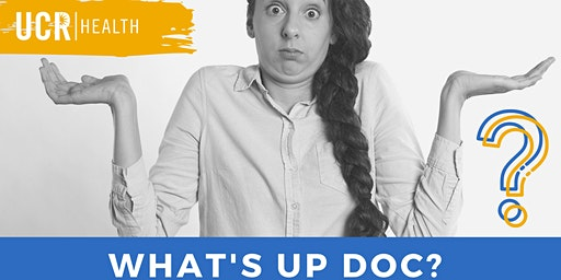 What's Up Doc? A Health & Wellness Series for all Ages