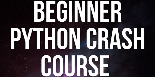 Setting in with Programming- Python : The beginner crash course