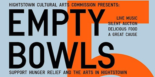Empty Bowls 5 - Supporting Hunger Relief & the Arts in Hightstown