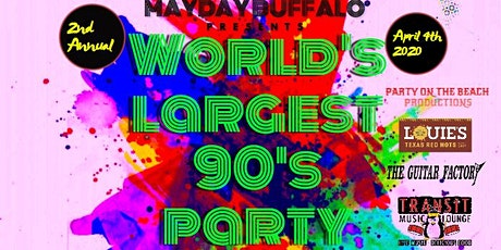 2ND ANNUAL WORLD'S LARGEST '90s PARTY tickets