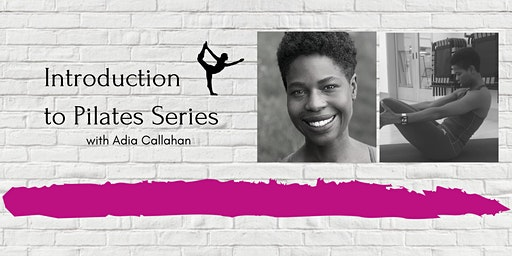 Introduction to Pilate Series with Adia Callahan