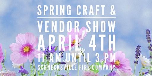 Schnecksville Spring Craft & Vendor Show
