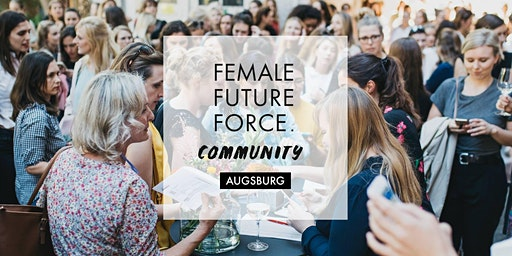 Augsburg - FEMALE FUTURE FORCE Community Treffen