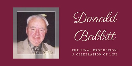 The Final Production – A Celebration of the Life of Donald Babbitt '59