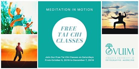 2020 Free Tai Chi Classes at Virginia University of Integrative Medicine tickets