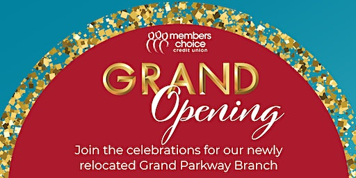 Grand Parkway Branch Grand Opening