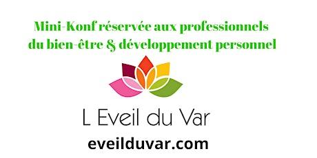Minikonf eveilduvar - Astuces & Infos pour les professionnels du bien-être tickets