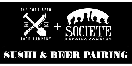 Sushi & Beer Pairing with The Good Seed Food Co. tickets