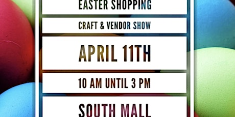Easter Shopping Craft & Vendor Show tickets
