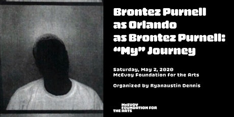 "Brontez Purnell as Orlando as Brontez Purnell: ""My"" Journey tickets"