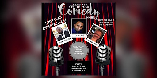 DROP DEAD ENTERTAINMENT PRESENTS OFF THE HOOK COMEDY SHOWCASE