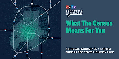 What the Census Means for You (Southwest Atlanta Edition) tickets