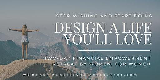 Design A Life You'll Love Retreat