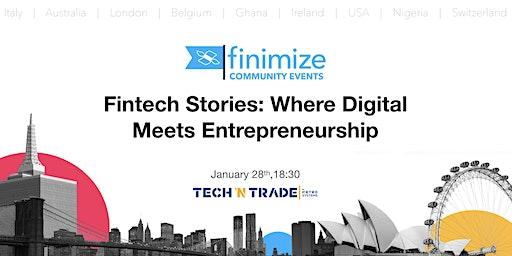 Fintech Stories: Where Digital Meets Entrepreneurship