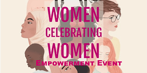 Women Celebrating Women Empowerment Event: I Am My Sister's Keeper